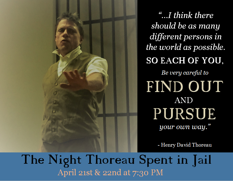 an analysis of the night thoreau in jail by jerome lawrence and robert lee