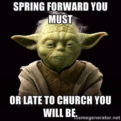 Don't forget to set your clocks forward on Saturday night!